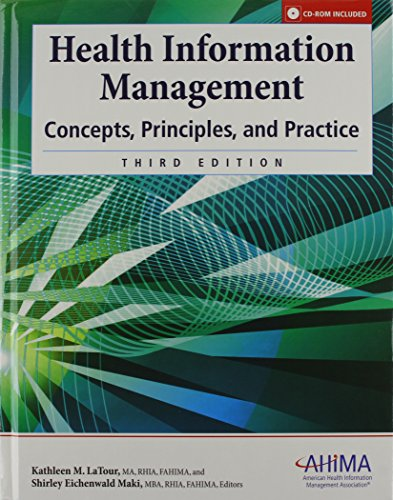 Health Information Management: Concepts, Principles, and Practice,: Kathleen M. LaTour,