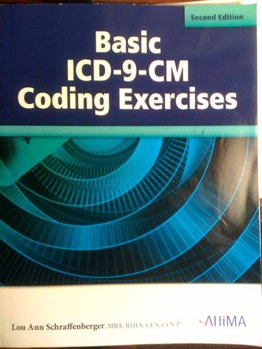 Basic ICD-9-CM Coding Exercises, Second Edition: Lou Ann Schraffenberger