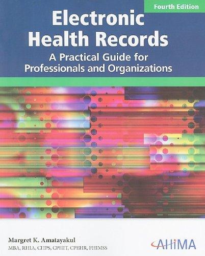Electronic Health Records, Fourth Edition: Margret K. Amatayakul,
