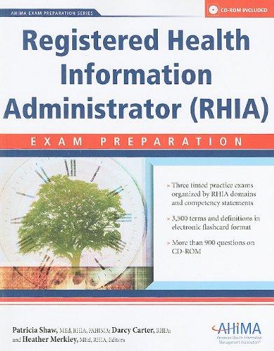 Registered Health Information Administrator (RHIA) : Exam: Ahima; Shaw; Darcy