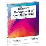 Effective Managementof Coding Services (9781584262343) by Lou Ann Schraffenberger