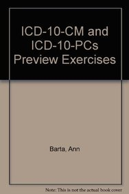 ICD-10-CM and ICD-10-PCs Preview Exercises: Barta, Ann
