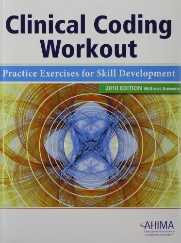 9781584262428: Clinical Coding Workout, without Answers 2010: Practice Exercises for Skill Development