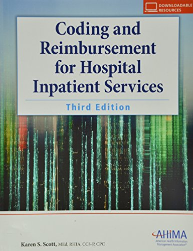 Coding and Reimbursement for Hospital Inpatient Services: Scott, Karen S.