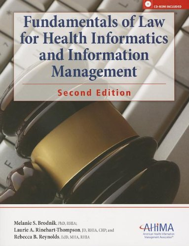 Fundamentals of Law for Health Informatics and: Brodnik, Melanie S.;