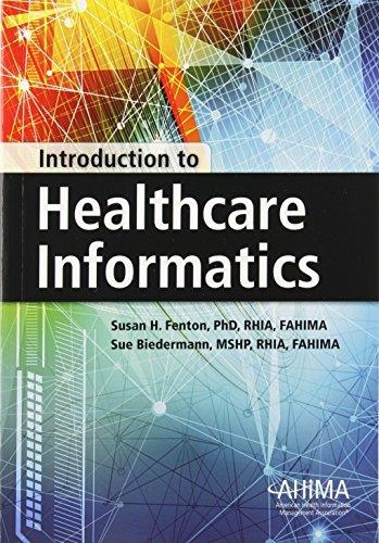 Introduction To Healthcare Informatics: Susan H Fenton