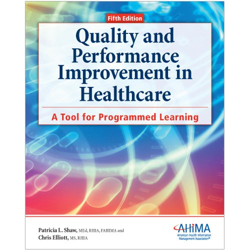 9781584263104: Quality and Performance Improvement in Healthcare, 5th ed.