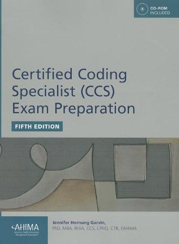 Certified Coding Specialist (CCS) Exam Preparation: Jennifer Hornung Garvin