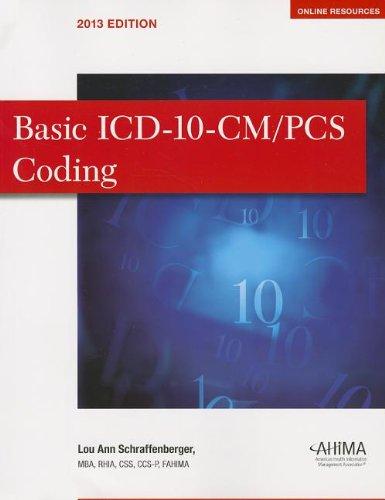 Basic ICD-10-CM/PCS Coding: Schraffenberg, Lou Ann