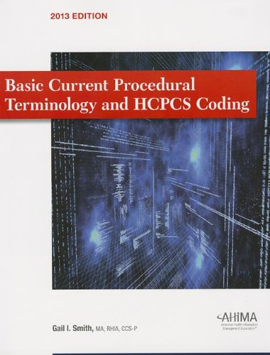 9781584264002: Basic Current Procedural Terminology/ HCPCS Coding 2013