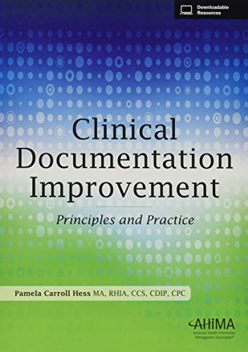 9781584265023: Clinical Documentation Improvement: Principles and Practice