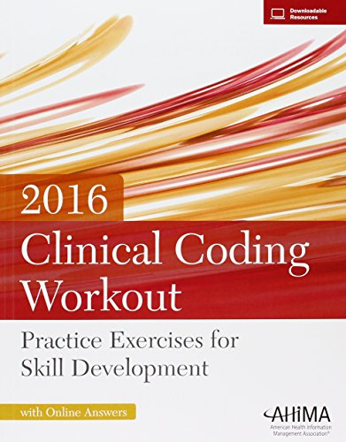 9781584265085: Clinical Coding Workout w/ Online Answers 2016: Practice Exercises for Skill Development