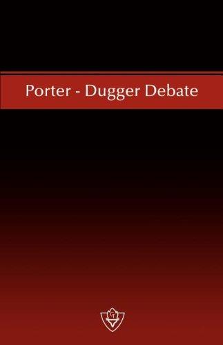 9781584270409: Porter - Dugger Debate
