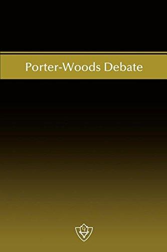 Porter-Woods Debate