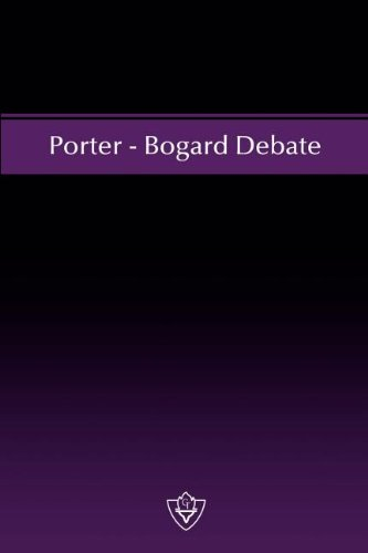 Porter - Bogard Debate: Curtis W. Porter,