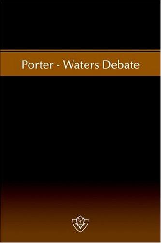 9781584270751: Porter-Waters Debate