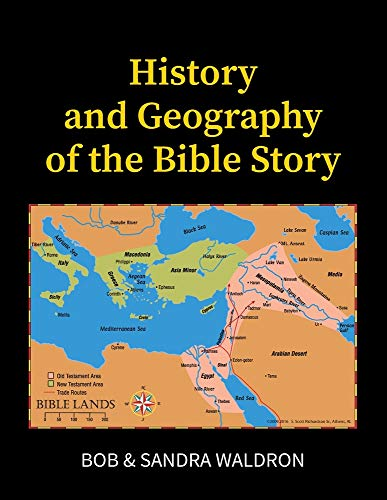 9781584271185: History and Geography of the Bible Story