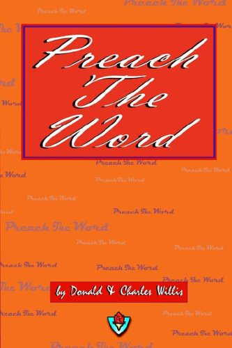 Preach The Word: Charles Willis