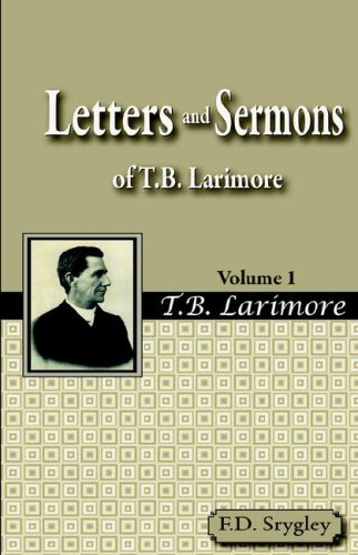 9781584271598: Letters and Sermons of T.B. Larimore Vol. 1