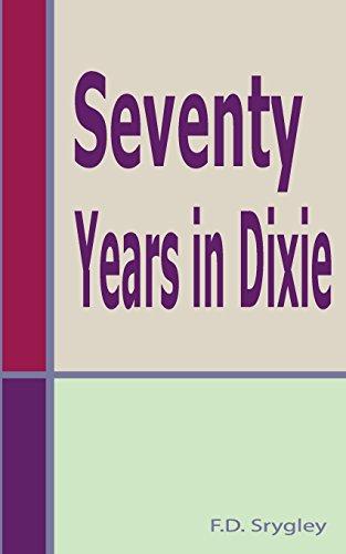 9781584271659: Seventy Years In Dixie