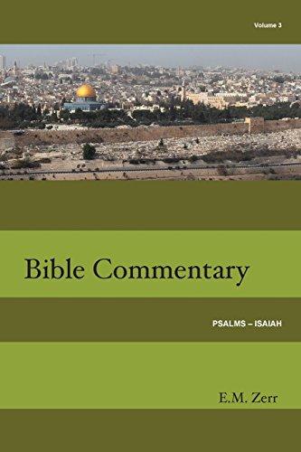 Zerr Bible Commentary Vol. 3 Psalms - Isaiah: Zerr, E.  M.
