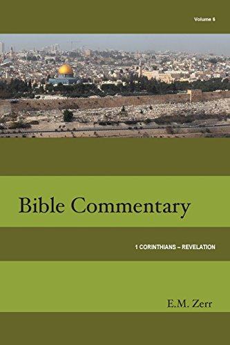 9781584271864: Zerr Bible Commentary Vol. 6 1 Corinthians - Revelation