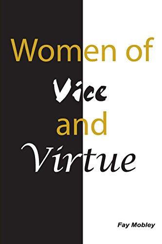 9781584272175: Women of Vice and Virtue