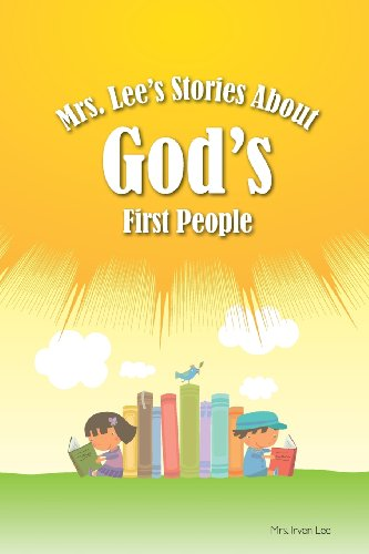 9781584273875: Mrs. Lee's Stories About God's First People