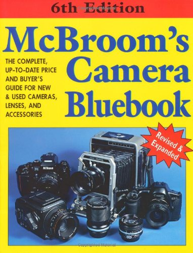 9781584280132: McBroom's Camera Bluebook, Sixth Edition
