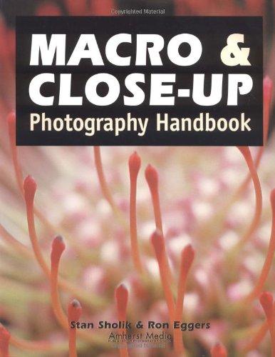 9781584280262: Macro And Close-up Photography Handbook