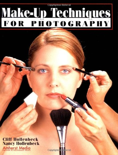 Make-up Techniques for Photography: Hollenbeck, Cliff; Hollenbeck, Nancy