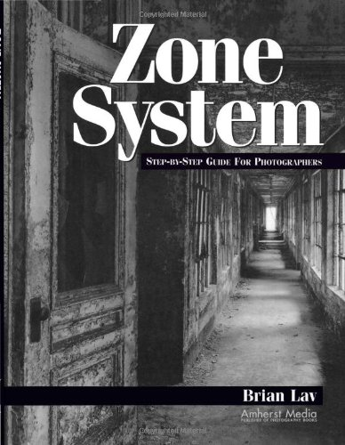 9781584280552: Zone System: Step by Step Guide for Photographers