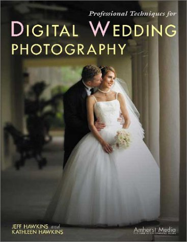 9781584280736: Professional Techniques for Digital Wedding Photography