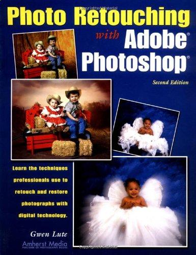 9781584280804: Photo Retouching with Adobe Photoshop