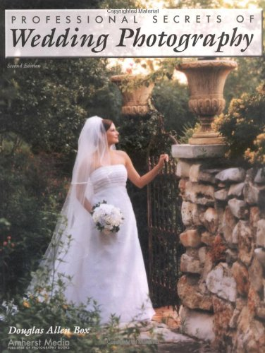 9781584280873: Professional Secrets of Wedding Photography