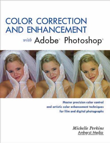 9781584281238: Color Correction and Enhancement with Adobe Photoshop