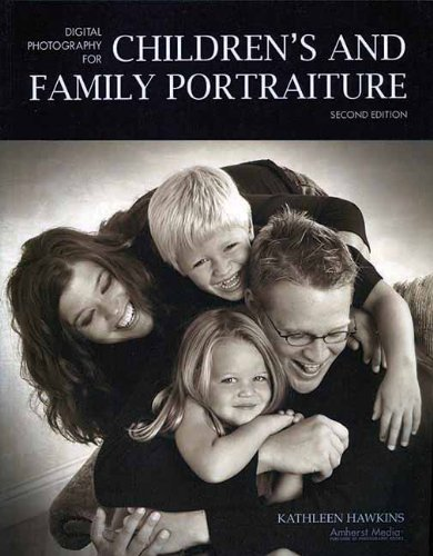 Digital Photography for Children's and Family Portraiture (1584282142) by Hawkins, Kathleen