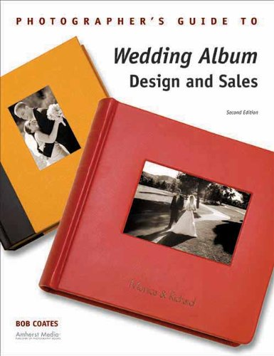 9781584282358: Photographer's Guide to Wedding Album Design and Sales