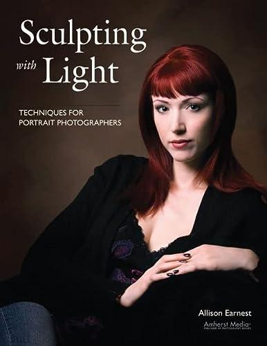 9781584282365: Sculpting with Light: Techniques for Portrait Photographers