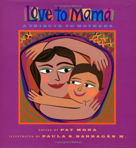 9781584300199: Love to Mamá: A Tribute to Mothers