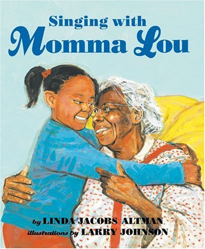 Singing With Momma Lou: Altman, Linda Jacobs