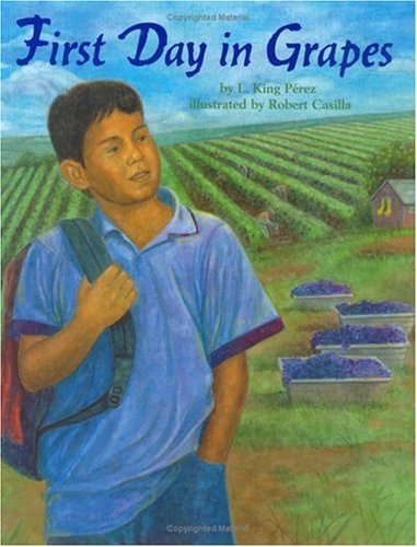 9781584300458: First Day in Grapes (Pura Belpre Honor Book. Illustrator (Awards))