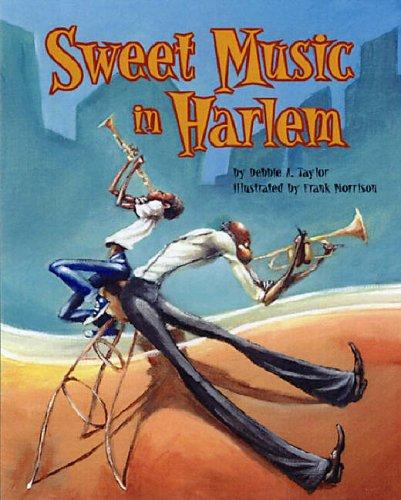 Sweet Music in Harlem Signed Copy: Taylor, Debbie A.
