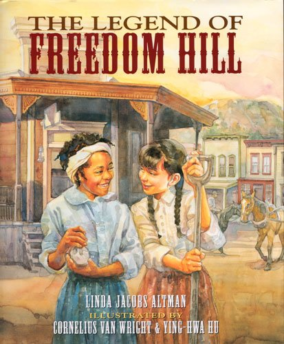 9781584301691: The Legend of Freedom Hill