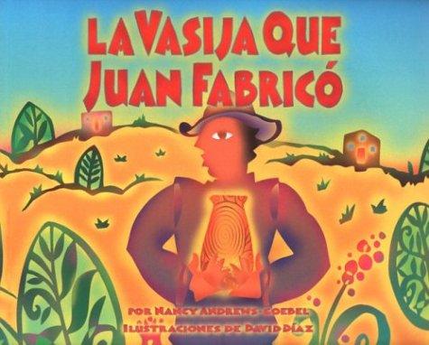 9781584302292: La Vasija Que Juan Fabrico