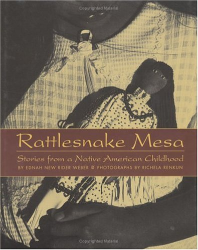 Rattlesnake Mesa: Stories from a Native American Childhood
