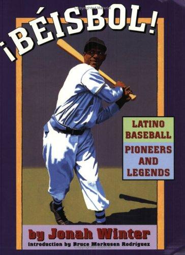 9781584302346: ¡Beisbol!: Latino Baseball Pioneers and Legends