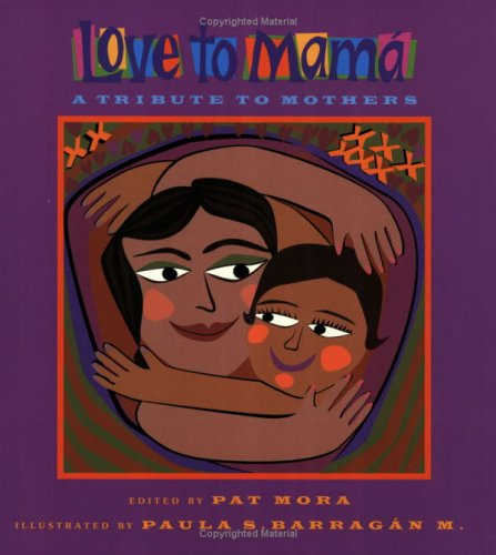9781584302353: Love To Mama: A Tribute To Mothers (English and Spanish Edition)