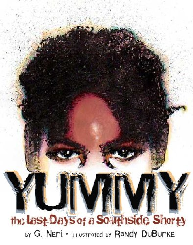 9781584302667: Yummy: The Last Days of a Southside Shorty
