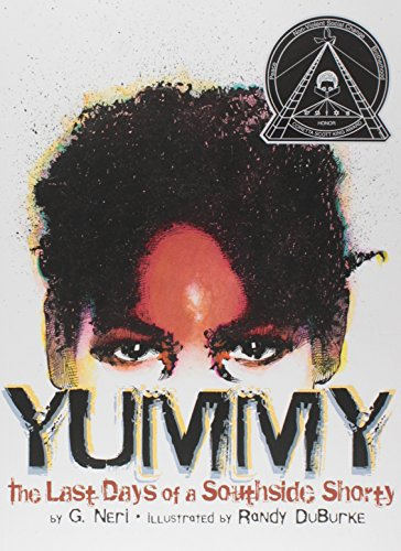 9781584302674: Yummy: The Last Days of a Southside Shorty